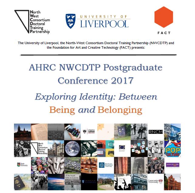 AHRC NWCDTP Conference 2017