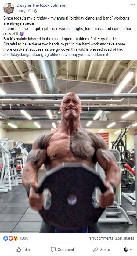 Dwayne Johnson birthday workout post, Facebook, 2 May 2019